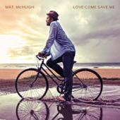 Love Come Save Me