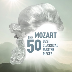 Mozart - The 50 Best Classical Masterpieces