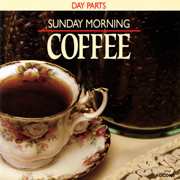Day Parts - Sunday Morning Coffee - Various Artists - Various Artists