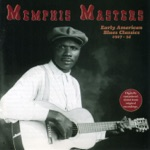 Memphis Masters: Early American Blues Classics (1927-34)