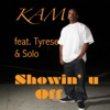 Showin' U Off (feat. Tyrese & Solo) - Single, Kam