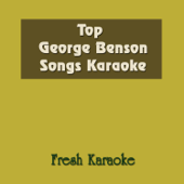 Top George Benson Songs Karaoke