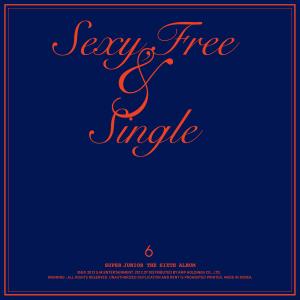 SUPER JUNIOR - Sexy, Free & Single