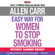 Allen Carr - The Easy Way for Women to Stop Smoking: Without Gaining Weight (Unabridged)
