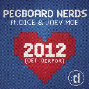 2012 (Det Derfor) [feat. Dice & Joey Moe] - Single Mp3 Download