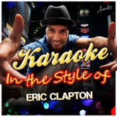 Tears in Heaven (In the Style of Eric Clapton) [Karaoke Version]