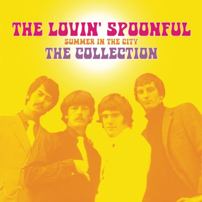 Summer In the City - The Collection - The Lovin' Spoonful