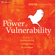 Brené Brown, PhD - The Power of Vulnerability: Teachings of Authenticity, Connection, and Courage