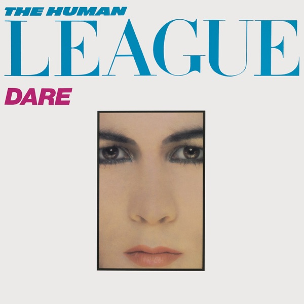 Human League - Don't You Want Me ?