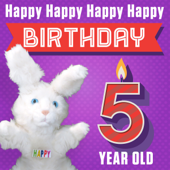 Happy Happy Happy Happy Birthday 5 Years Old  Hoppa The Happy Bunny - Hoppa The Happy Bunny