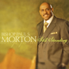 Bishop Paul S. Morton, Sr. - Be Blessed artwork