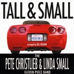 Tall & Small & The Pete Christlieb & Linda Small Eleven Piece Band - A Flower Is a Lovesome Thing