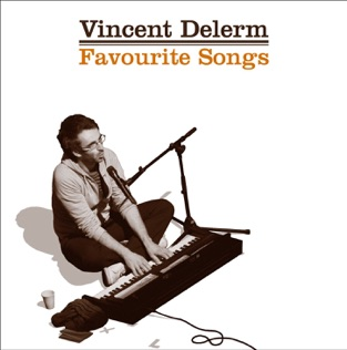 Favourite Songs – Vincent Delerm