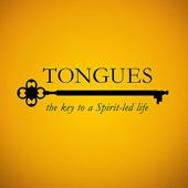 Tongues: The Key to a Spirit-Led Life