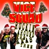 Rockin' Around the Xmas Tree - Single, Vice Squad