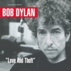 Love and Theft, Bob Dylan