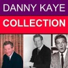 Danny Kaye Collection, Danny Kaye