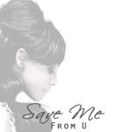 Smfu (Save Me from U) - Single