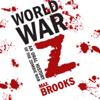 Max Brooks - World War Z (Unabridged) artwork
