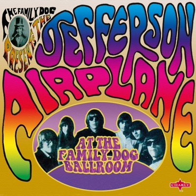 At the Family Dog Ballroom (Live) - Jefferson Airplane