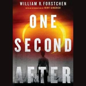 One Second After (Unabridged) - William R. Forstchen audiobook, mp3