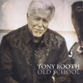 Tony Booth - How Long Is Forever With Willie Nelson