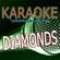 Diamonds (Originally Performed By Rihanna) [Karaoke Version] - Karaoke World