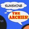 Sunshine - Single, The Archies