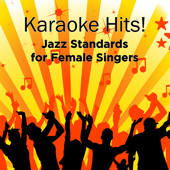 Karaoke Hits: Jazz for Female Singers