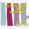 Color My Love