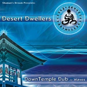 Desert Dwellers - Prana Shakti