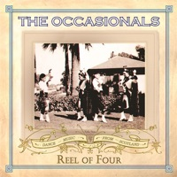 Reel Of Four by The Occasionals on Apple Music