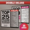 Top 25 Praise Songs/Top 10 Praise Songs (Double Deluxe 2012 Edition)