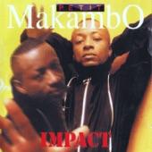 Petit Makambo - Casser la baraque