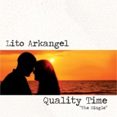 Lito Arkangel - Quality Time