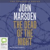 The Dead of the Night: Tomorrow Series #2 (Unabridged) AudioBook Download