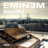 Beautiful - EP, Eminem