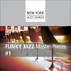 Funky Jazz Masterpieces, Vol. 1 - New York Jazz Lounge