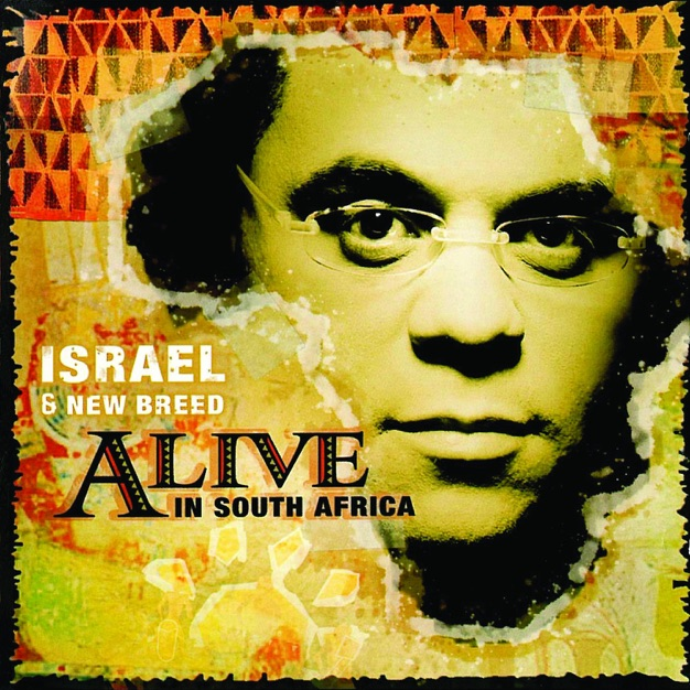 Alive Overture by Israel and New Breed