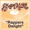 Rapper s Delight Hip Hop Remix Long Version Single