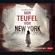Lyndsay Faye - Der Teufel von New York: Timothy Wilde 1