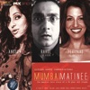 Mumbai Matinee (Original Motion Picture Soundtrack)