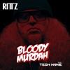 Bloody Murdah feat Tech N9ne Single