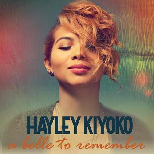Hayley Kiyoko - A Belle to Remember - EP