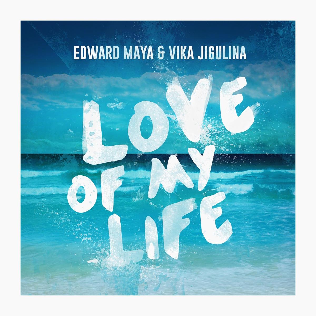 Love of My Life - EP Album Cover by Edward Maya & Vika Jigulina