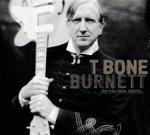 T Bone Burnett - Palestine Texas