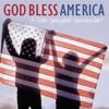 God Bless America: A Star-Spangled Spectacular