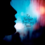Ed Harcourt - All of Your Days Will Be Blessed