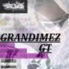 GT - Single, GranDimez