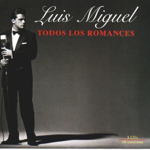 Luis Miguel - Todos Los Romances
